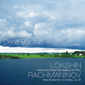 Rachmaninov: Piano Sonata No.1 / Lokshin: Prelude and Theme with Variations for Piano.