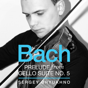 Bach: Prelude from Cello Suite No. 5 (Live) – Single