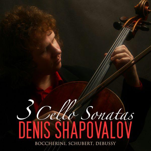 3 Cello Sonatas: Boccherini, Schubert, Debussy
