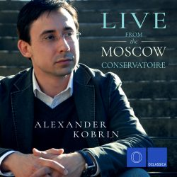 Live from the Moscow Conservatoire - Alexander Kobrin