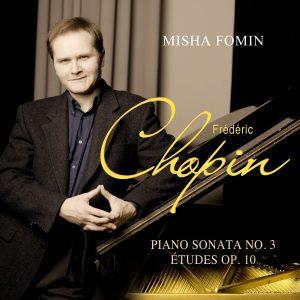 Chopin: Piano Sonata No.3 & Études op. 10