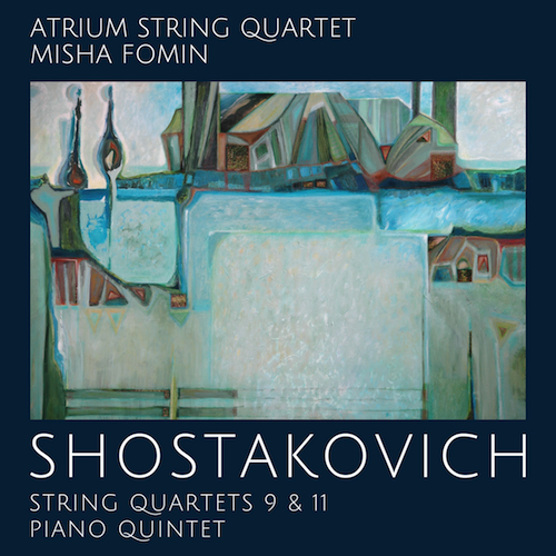 Shostakovich: String Quartets No. 9 & 11 - Piano Quintet