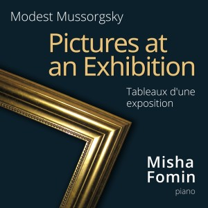 Mussorgsky: Pictures at an Exhibition (Tableaux d'une exposition)