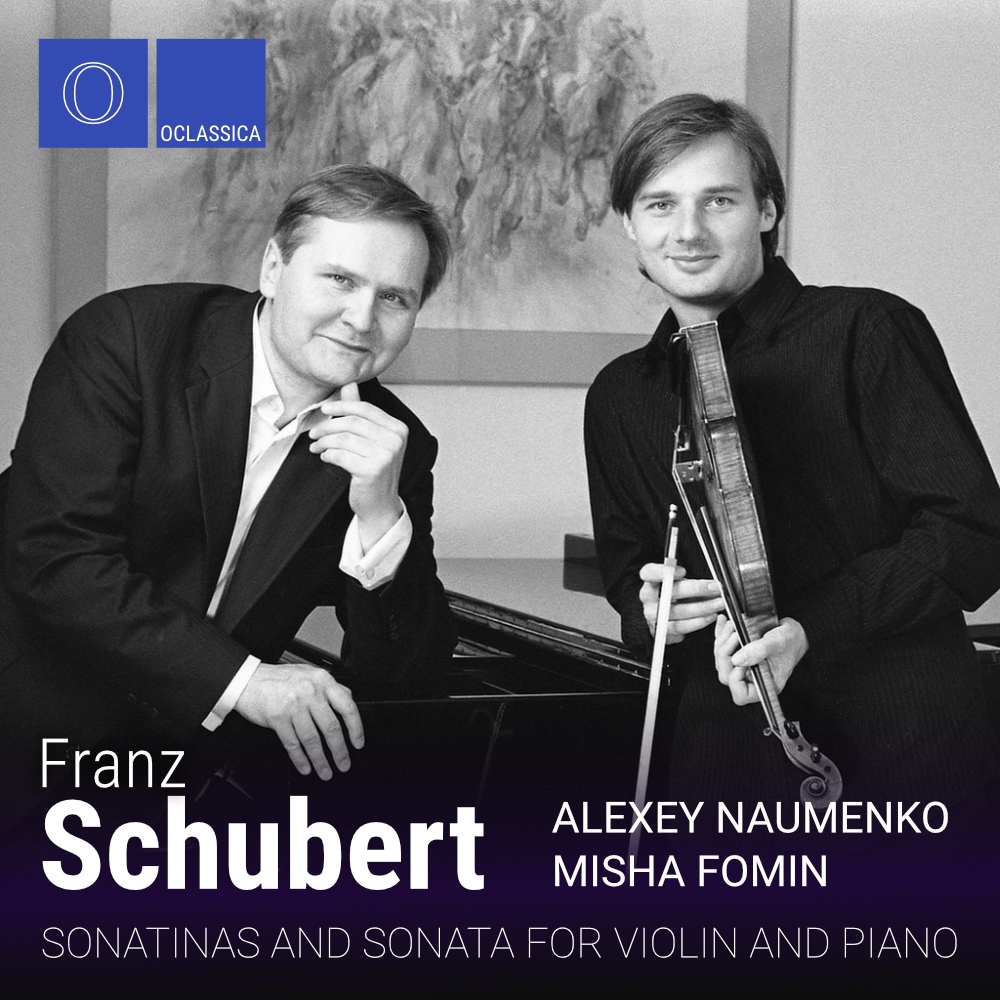 Schubert: Sonatinas and Sonata for Violin and Piano