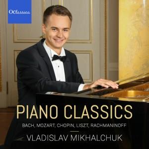 Piano Classics: Bach, Mozart, Chopin, Liszt, Rachmaninoff