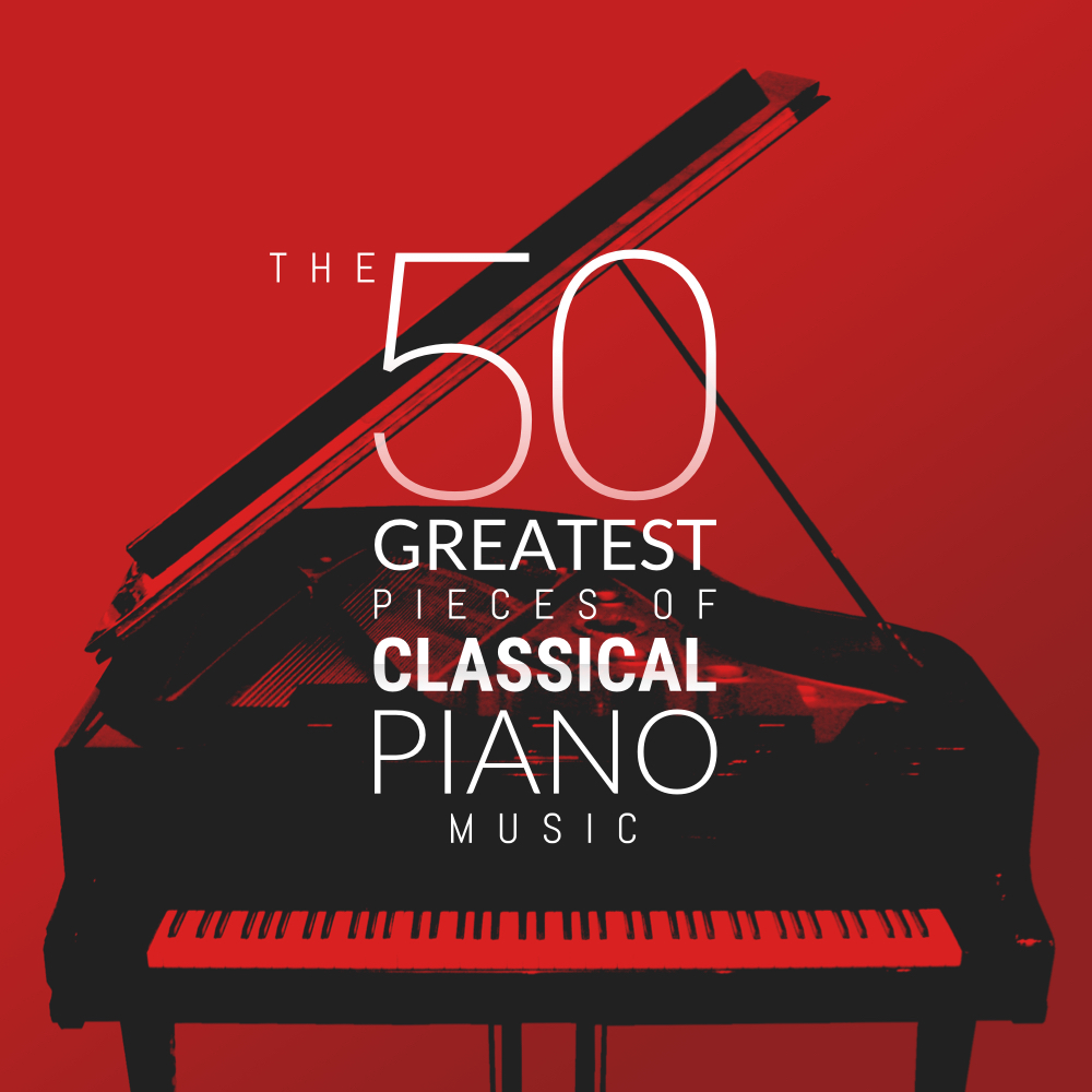 The 50 Greatest Pieces of Classical Piano Music