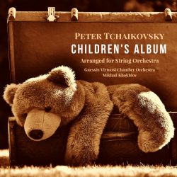 Tchaikovsky: Children's Album. Arranged for String Orchestra