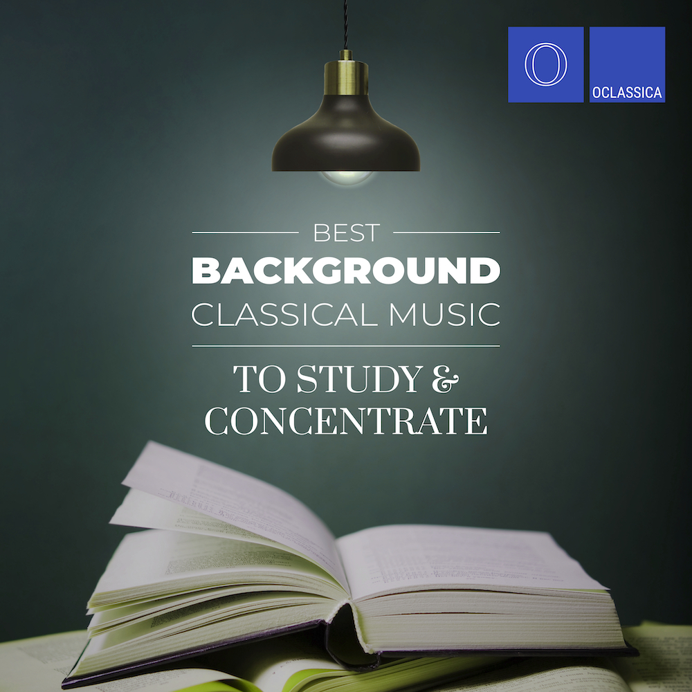 Вest Background Classical Music to Study and Concentrate