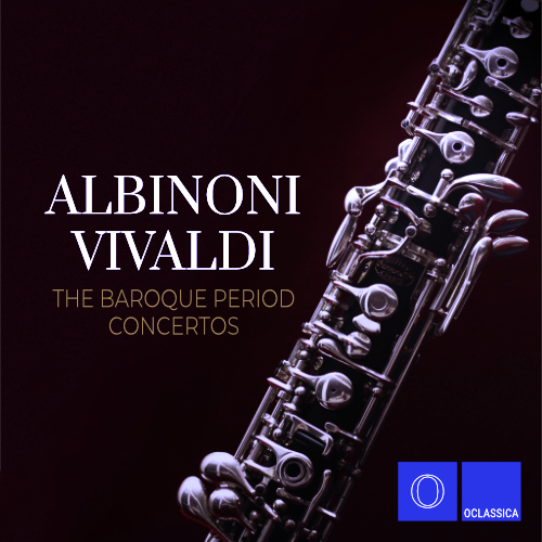 Albinoni & Vivaldi: The Baroque Period Concertos