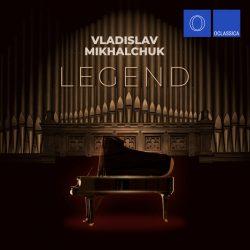 Vladislav Mikhalchuk – Legend